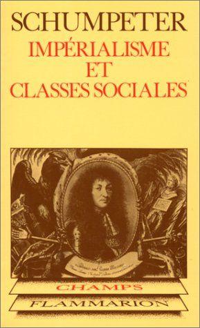 Reading Joseph Schumpeter's Imperialisme et classes sociales