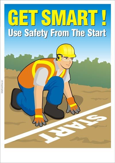safety poster: use safety from the start