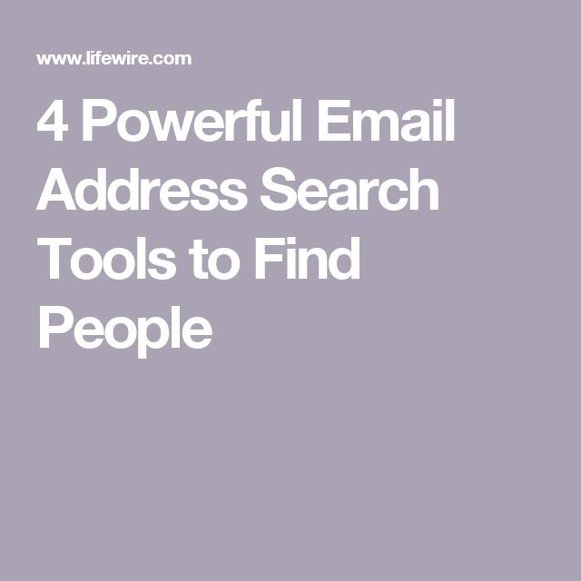 4 Powerful Email Address Search Tools to Find People