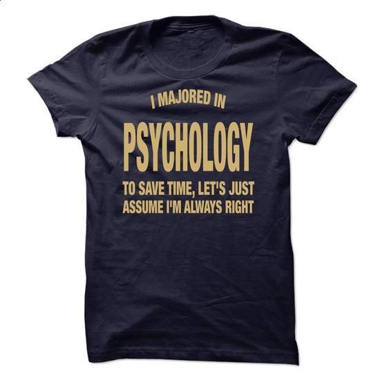 I Majored In Psychology - #polo t shirts #mens zip up hoodies. ORDER NOW => https://www.sunfrog.com/Funny/I-Majored-In-Psychology.html?60505
