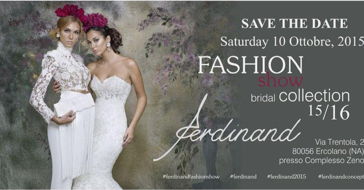 Ferdinand Fashion Show: sabato 10 ottobre al Complesso Zeno