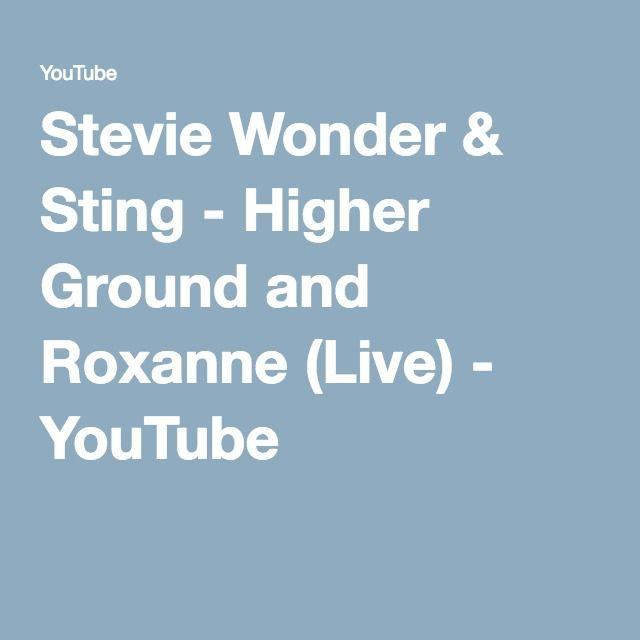 Stevie Wonder & Sting - Higher Ground and Roxanne (Live) - YouTube