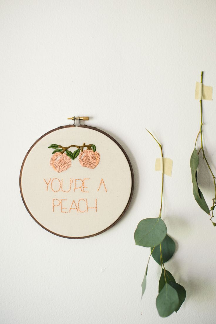 ▲ You're a Peach Embroidery Hoop Art ▲ This hoop is just as sweet as a ripe…