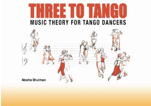 Three to Tango: Basic Music Theory for Tango Dancers