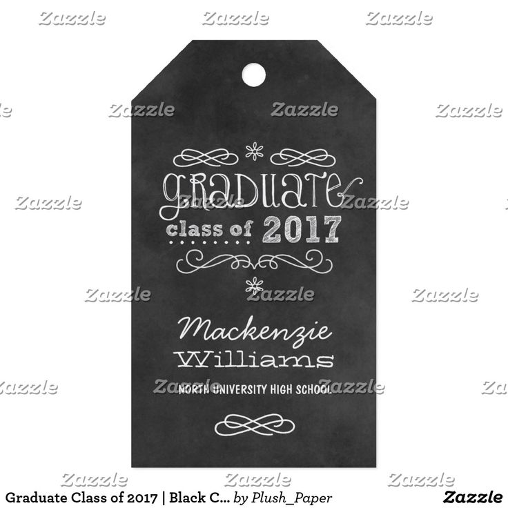 """Graduate Class of 2017   Black Chalkboard Favor Gift Tags Whimsical style graduation party favor tags features a black chalkboard textured background look with handwritten white chalk text, scrolls, and doodles """"Graduate class of 2017"""" with custom text for the graduate's name and school name."""