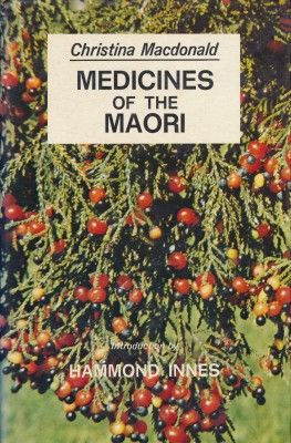 MEDICINES OF THE MAORI