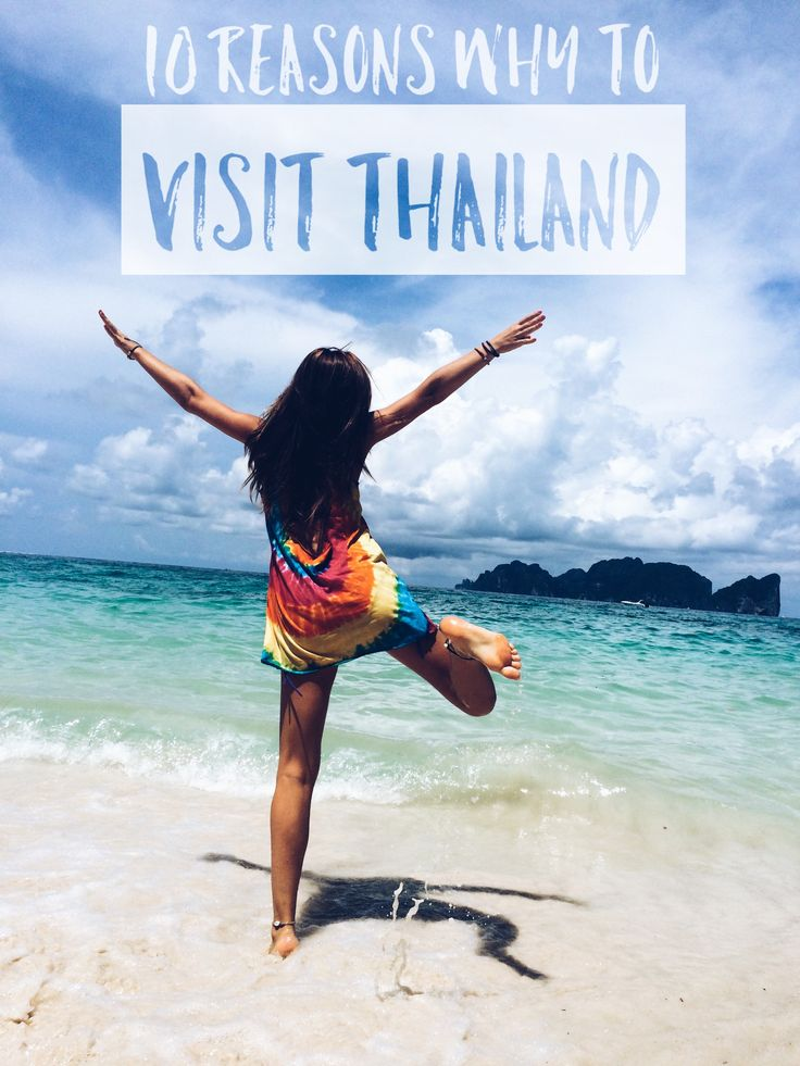 10 Reasons Why to Visit Thailand! Nature, adventure, journey time