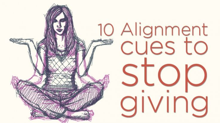 Ten Alignment Cues Yoga Teachers Need to Stop Giving | Yoga International Great tips here!