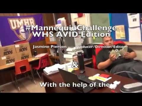 WHS AVID #MannequinChallenge - YouTube