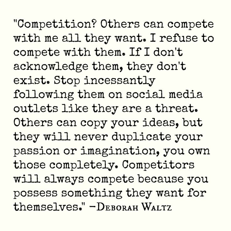 Quote about competition. And you can quote me on that!