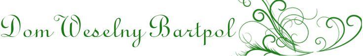 Dom Weselny Bartpol to m.in.: dom weselny nowy sącz, sala weselna nowy sącz, sale weselne nowy sącz, wesela nowy sącz