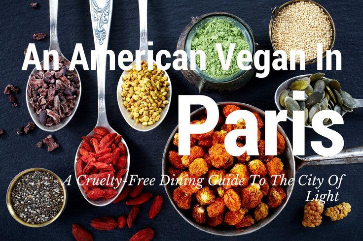 An American Vegan In Paris