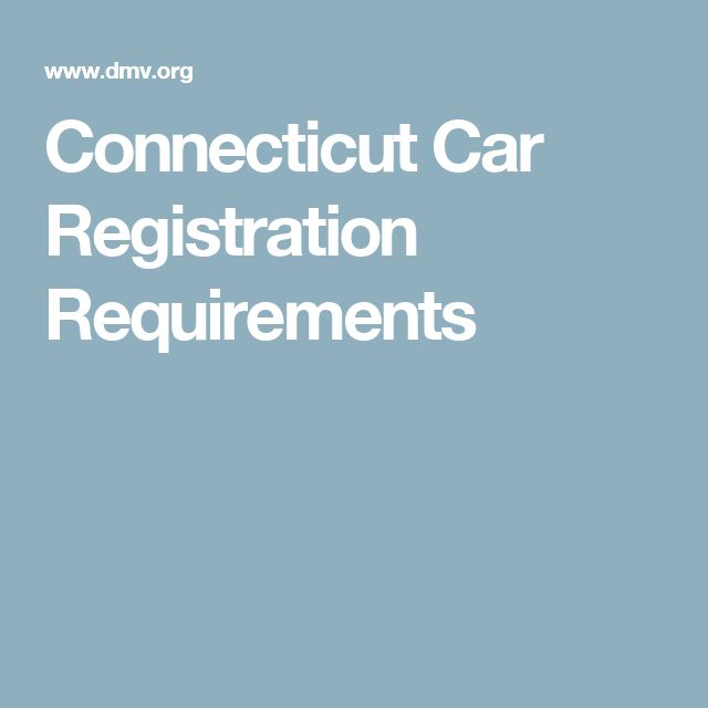 Connecticut Car Registration Requirements