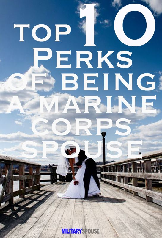 Top 10 perks of being a Marine Corps spouse, a funny and truthful read