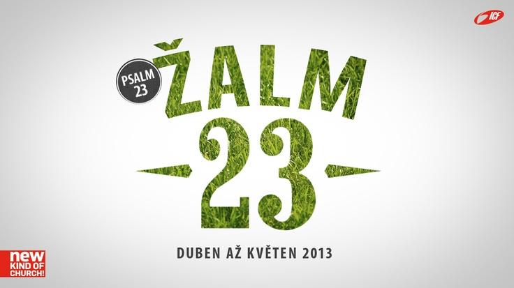 žalm 23 - duběn + květen 2013