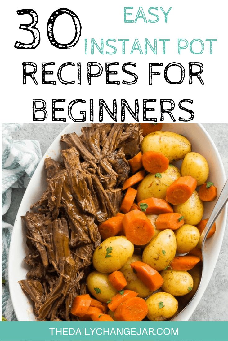 30 Easy Instant Pot Recipes for Beginners
