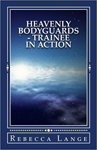 Heavenly Bodyguards - Trainee in Action : Rebecca Lange Heavenly Bodyguards – Trainee in Action When Joelle realizes that she is indeed dead and not dreaming, she learns that being dead doesn't mean she can just lean back and do nothing – it means she gets to go back to earth to be trained as a guardian angel… A Guardian... https://whizbuzzbooks.com/heavenly-bodyguards-trainee-in-action-rebecca-lange/?utm_source=SNAP&utm_medium=nextscripts&utm_