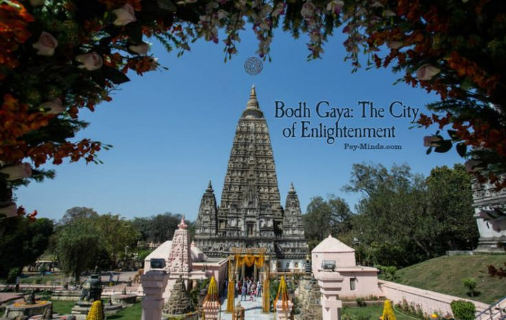 Bodh Gaya: The City of Enlightenment - @psyminds17