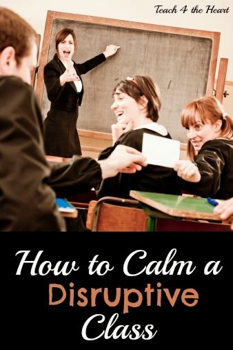 How to Calm a Disruptive Class: The Quick & Easy Method that saves teachers' sanity.