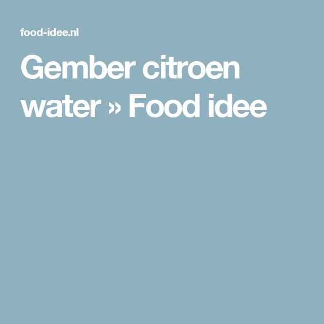 Gember citroen water » Food idee