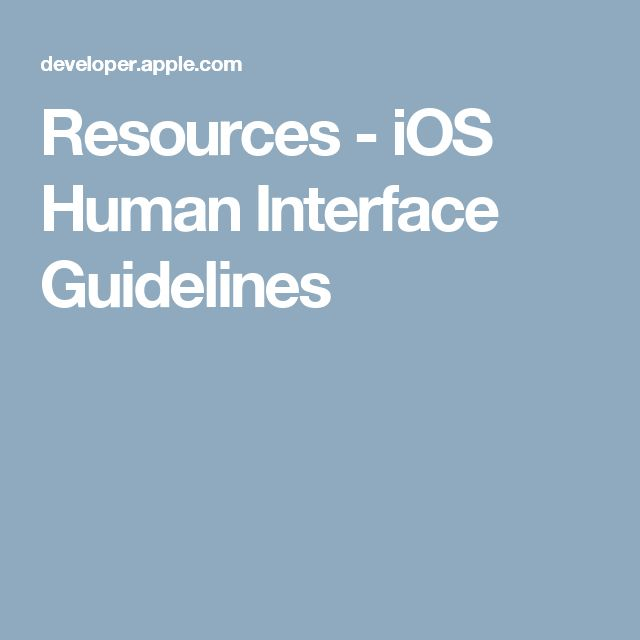 Resources - iOS Human Interface Guidelines