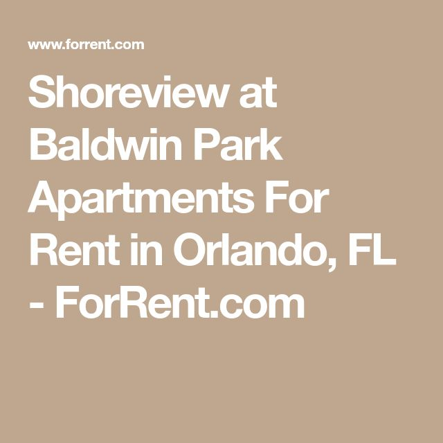 Shoreview at Baldwin Park Apartments For Rent in Orlando, FL - ForRent.com