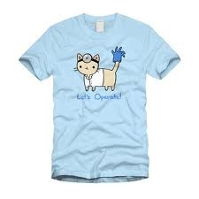 lets operate: Cat T Shirts, Cat Tshirt,  Tees Shirts