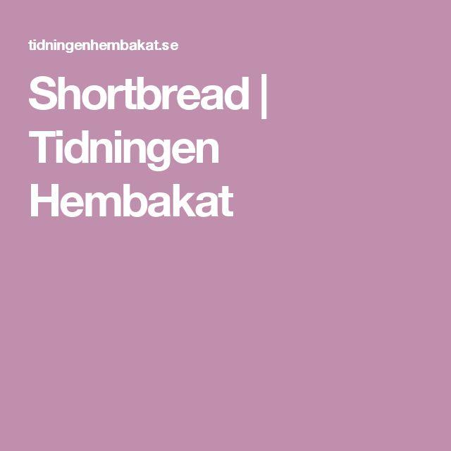 Shortbread | Tidningen Hembakat