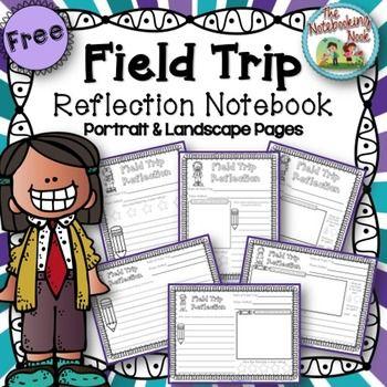 FREE Field Trip Reflection Notebook