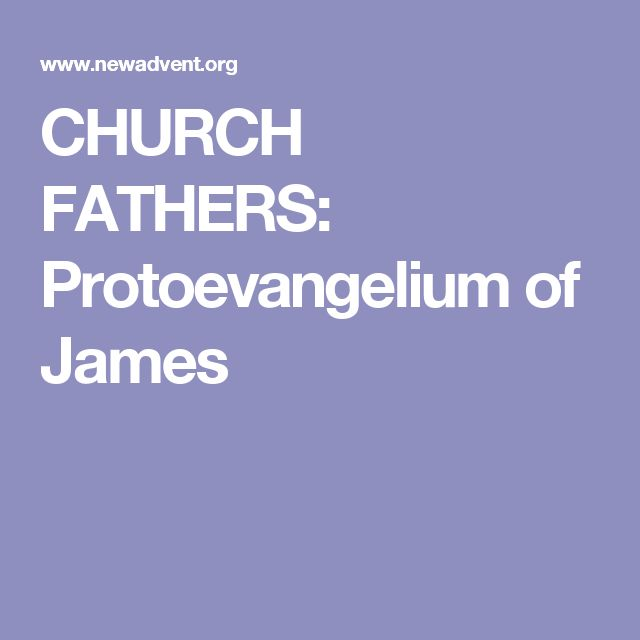 CHURCH FATHERS: Protoevangelium of James