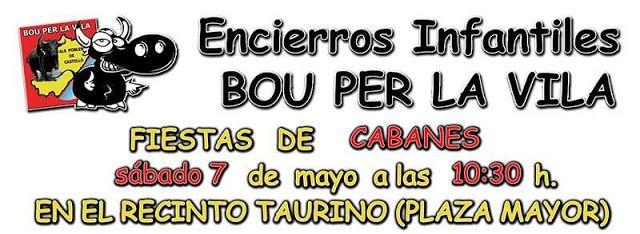 torodigital: Encierro infantil el sábado día 7 en Cabanes