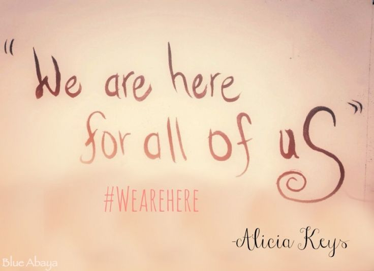 Image result for we are here for all of us