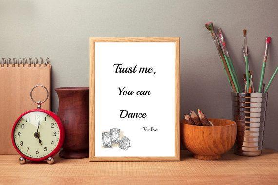 Funny Digital print Trust me you can dance by SimpleWordsByRoxana