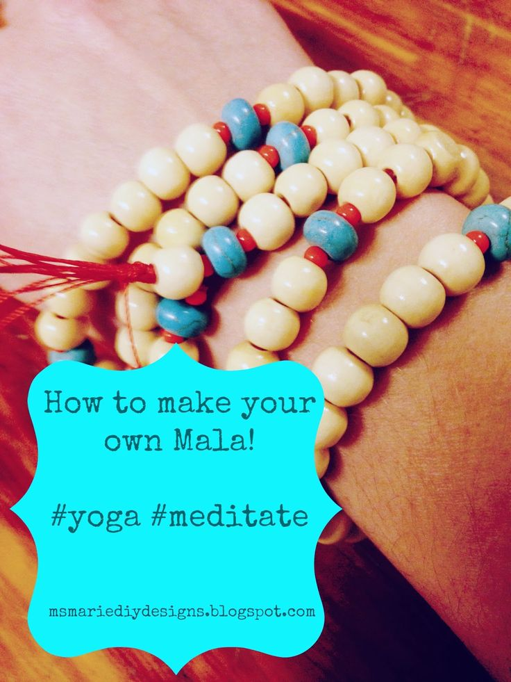 Ms Marie DIY Designs: How to make your own Mala.  www.msmariediydesigns.blogspot.com #mediate #mala #yoga