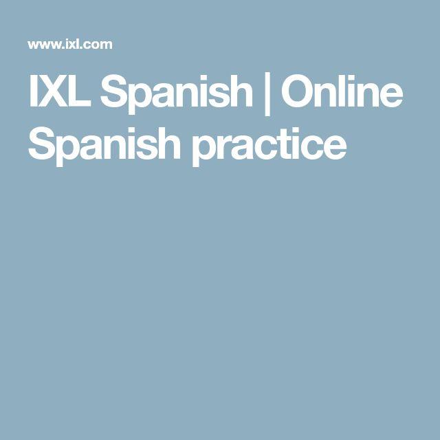 IXL Spanish   Online Spanish practice