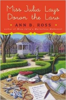 Miss Julia Lays Down the Law by Ann B. Ross. This is one of my all time favorite book series. I love Miss Julia. She takes no shit from anyone.