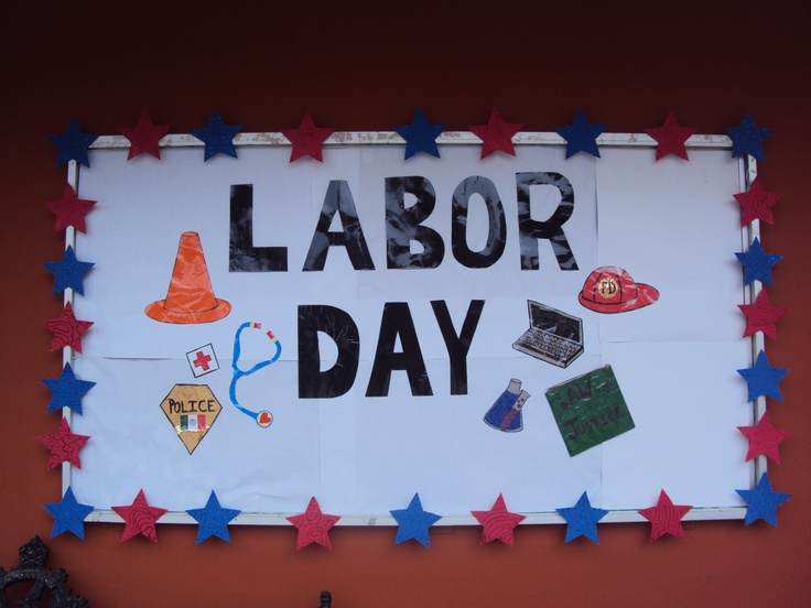 Labor Day Bulletin Board Corcho Del D 237 A Del Trabajo By