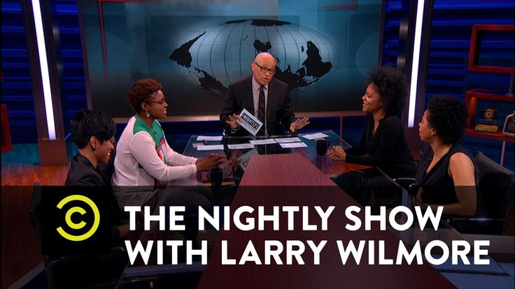 The Nightly Show - Panel - Black Women & Dating/// this needs to be heavily analyzed. this was cringeworthy and problematic.
