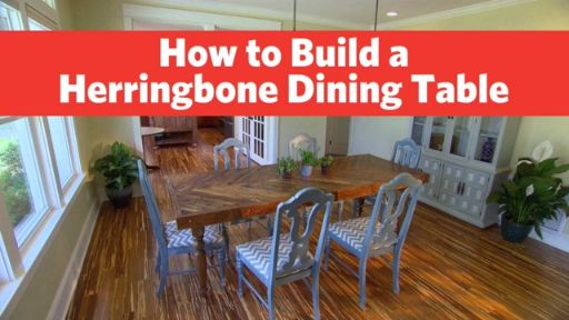 How to Build a Herringbone Dining Table