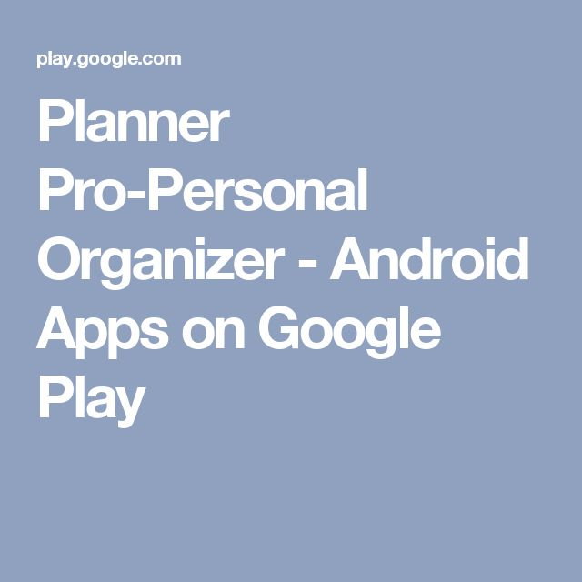 Planner Pro-Personal Organizer - Android Apps on Google Play