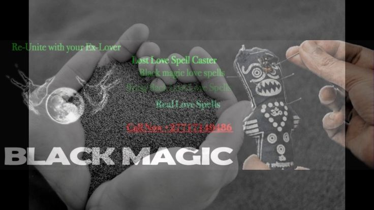BLACK MAGIC SPELLS 0027717140486 IN Mamelodi,Actonville,Duduza, Daveyton