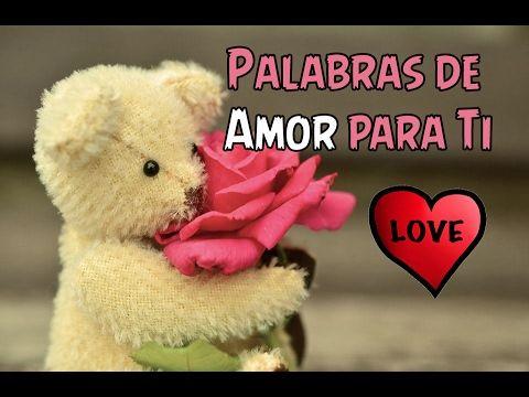 Palabras Dulces de Amor para Ti ♡ ♥ - YouTube