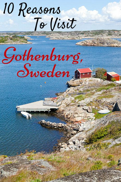 Ten Reasons to Visit Gothenburg, Sweden