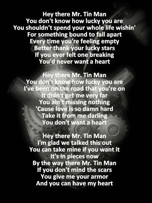 tin man lyrics 25 pinterest