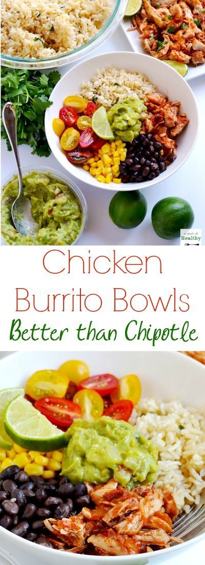 You can make your own chicken burrito bowls, and they are better than  Chipotle!   APinchOfHealthy.com