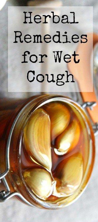 Herbal remedies wet cough .