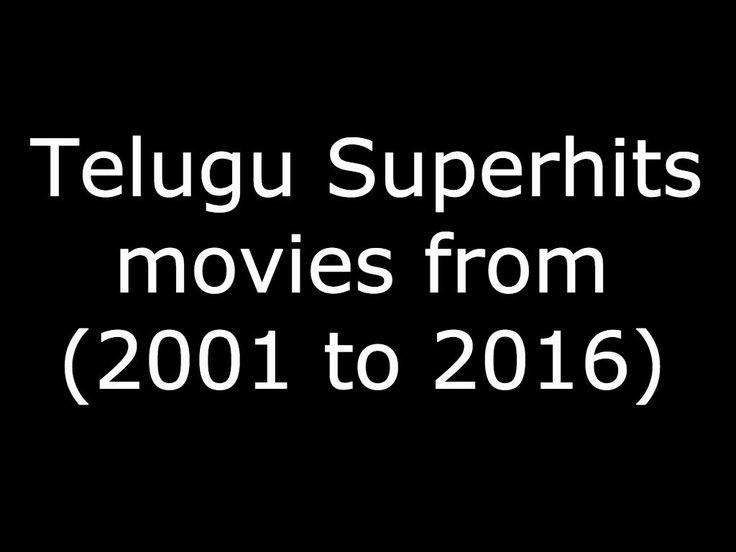 Telugu blockbuster Movies from 2001 to 2016