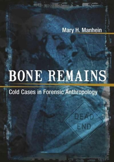 Over the past thirty years, forensic anthropologist Mary H. Manhein has helped authorities to identify hundreds of deceased persons throughout Louisiana and beyond. In Bone Remains, she offers details