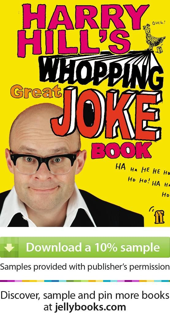 'Harry Hill's Whopping Great Joke Book' by Harry Hill - Download a free ebook sample and give it a try! Don't forget to share it, too.