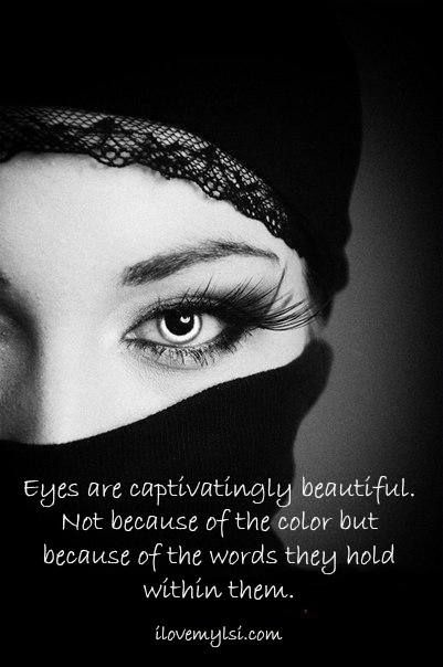 Eyes are captivatingly beautiful. Not because of the color